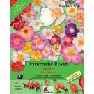 naturnahe Rosen Band 1 - Dr. Reinhard Witt