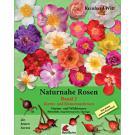 naturnahe Rosen Band 2 - Dr. Reinhard Witt